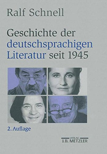 Geschichte der deutschsprachigen Literatur seit 1945