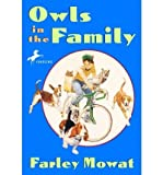 [Owls in the Family] [by: Farley Mowat]