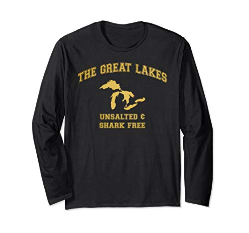The Great Lakes Unsalted And Shark Free T-shirt Langarmshirt -