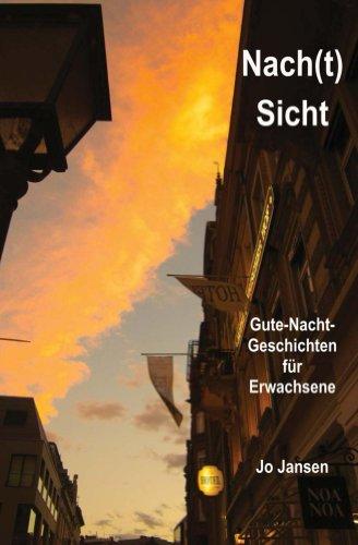 Buchseite und Rezensionen zu 'Nach(t)Sicht: Gute Nacht Geschichten für Erwachsene' von Jo Jansen