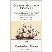 Correos Marit.Españoles (Vol.1)