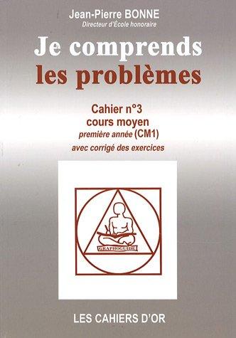 Je comprends les problèmes CM1 par Jean-Pierre Bonne