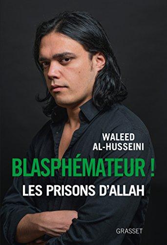 Blasphémateur ! Les prisons d'Allah