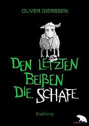 Den Letzten beißen die Schafe (German Edition)
