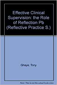 reflection on clinical supervision Interpretive and critical studies of teacher reflection in clinical supervision' despite this emphasis in the last few issues of thejoutnal ofcurriculum.