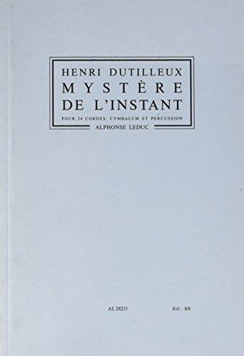 MYSTERE DE L'INSTANT 24 CORDES/CYMBALUM/PERCUSSION/PARTITION IN 8 par DUTILLEUX