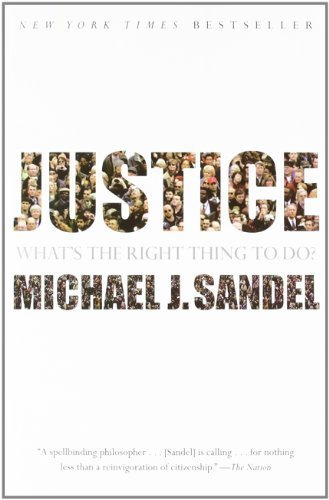 Justice: What's the Right Thing to Do? by Sandel, Michael J. (2010) Paperback