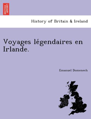 Voyages Le769;gendaires En Irlande.