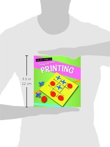 Having Fun with Printing (Fun Art Projects)
