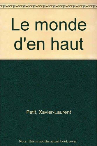 """<a href=""""/node/43438"""">Le monde d'en haut</a>"""