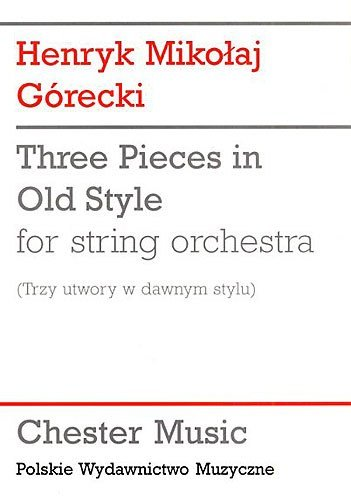 henryk-gorecki-three-pieces-in-old-style-study-score-poche