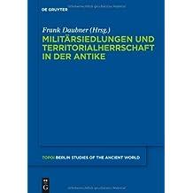 Militärsiedlungen und Territorialherrschaft in der Antike (Topoi)