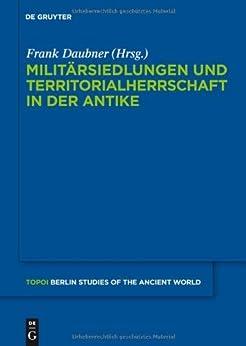 militrsiedlungen-und-territorialherrschaft-in-der-antike-topoi