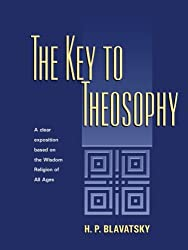 The Key to Theosophy by H. P. Blavatsky (1972-12-01)
