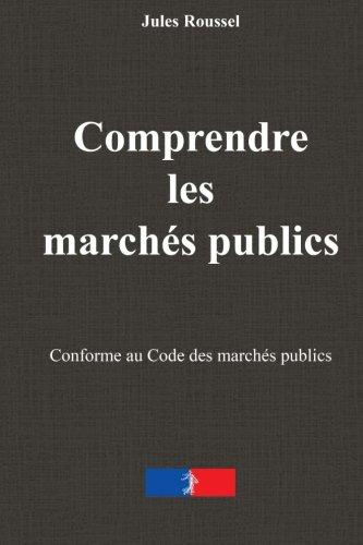 Comprendre les marchés publics: Le guide essentiel de la réponse à l'appel d'offre