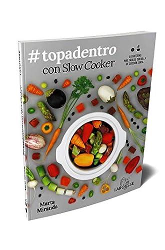 #Topadentro con Slow cooker: Las recetas más fáciles con olla de cocción lenta