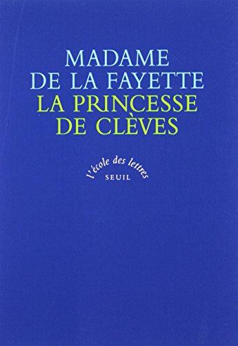 La Princesse de Clèves. La Comtesse de Tende