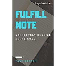 Fulfill Note: Absolutely realize every Goal