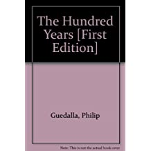 The Hundred Years [First Edition]