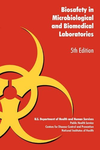 Biosafety in Microbiological and Biomedical Laboratories by U. S. Health Dept (2010-03-17)