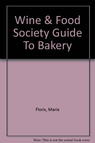 wine-food-society-guide-to-bakery