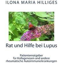 Rat und Hilfe bei Lupus: Alles zur Entstehung und Behandlung von Kollagenosen