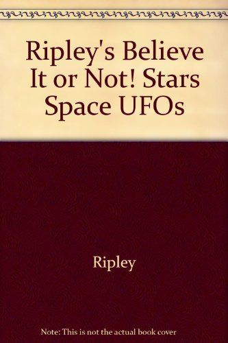 Ripley's Believe It or Not! Stars Space UFOs by Ripley (1982-11-02)