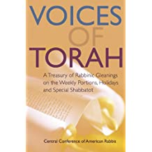 Voices of Torah: A Treasury of Rabbinic Gleanings on the Weekly Portions, Holidays and Special Shabbatot (English Edition)