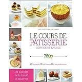 750 grammes : Le cours de pâtisserie, confiserie glace de Chef Christophe Chef Damien ( 2014 )