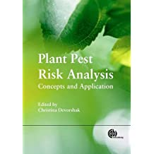 Plant Pest Risk Analysis: Concepts and Application