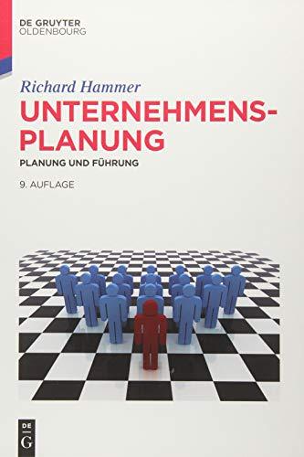 Unternehmensplanung: Planung und Führung (De Gruyter Studium)