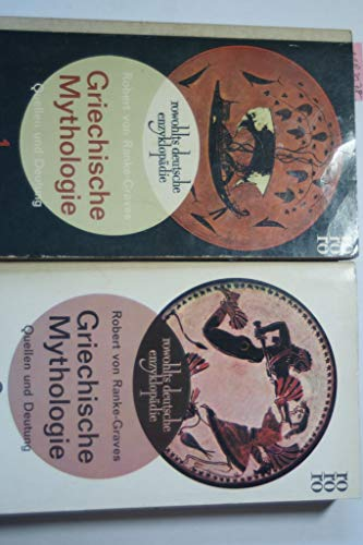 Rowohlts Deutsche Enzyklopädie. - Griechische Mythologie - Quellen und Deutung Band 1 und 2