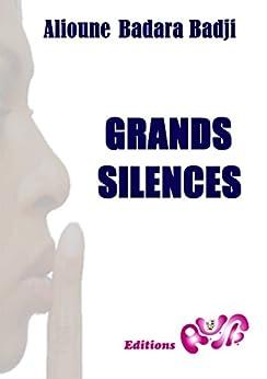 GRANDS SILENCES par [Badji, Alioune Badara]