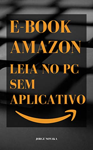 e-book Amazon - Leia no PC sem aplicativo (Portuguese Edition) book cover