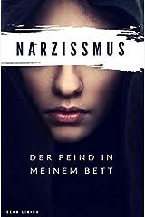 Der Feind in meinem Bett: Narzissmus Kindle Ausgabe
