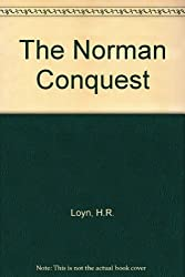 The Norman Conquest (University library, history series)