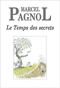 Le Temps des secrets par [Pagnol, Marcel]