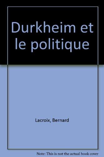 Durkheim et le politique