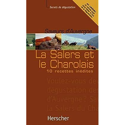 Saveurs d'Auvergne:Salers et Charolais