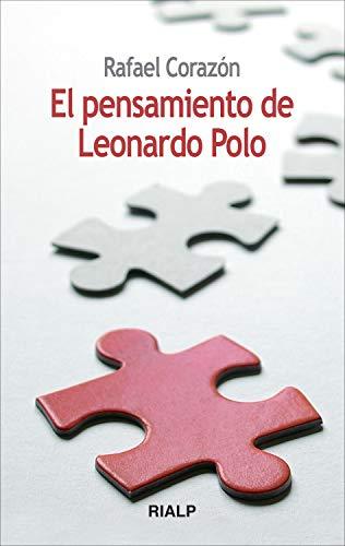 El pensamiento de Leonardo Polo (Bolsillo) por Rafael Corazón González