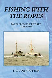 Fishing With Ropes: Tales from Retired Fishermen