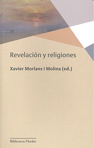Revelación y religiones (Biblioteca Herder) por Xavier Morlans I Molina (Ed.)