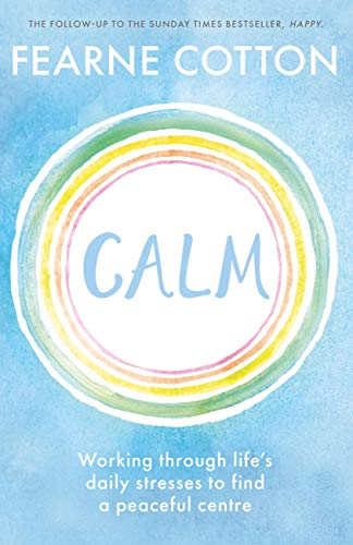 calm working through lifes daily stresses to find a peaceful centre