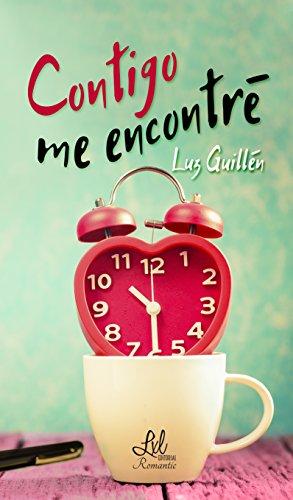 Contigo me encontré por Luz Guillén