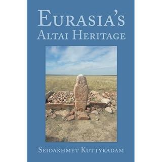 Eurasia's Altai Heritage