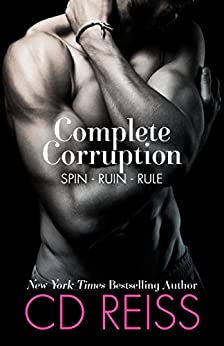 Complete Corruption: Spin, Ruin, Rule (English Edition) par [Reiss, CD]
