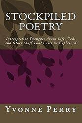 Stockpiled Poetry