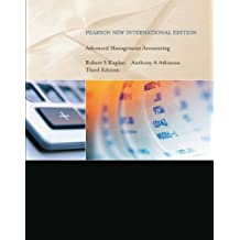 Advanced Management Accounting: Pearson New International Edition