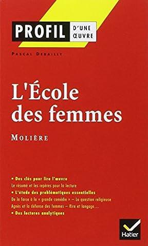 La France De Profil - L'Ecole des femmes -