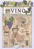 Manuale pratico per fare il vino dall'uva alla bottiglia